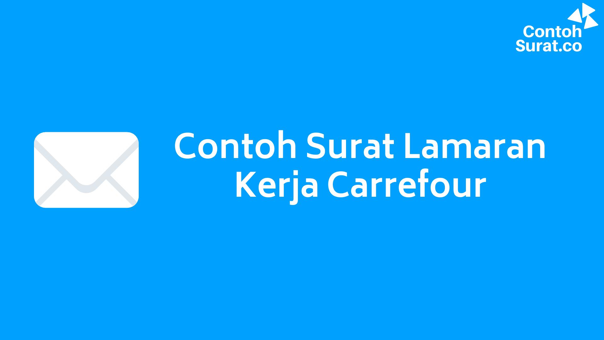 Contoh Surat Lamaran Kerja Carrefour