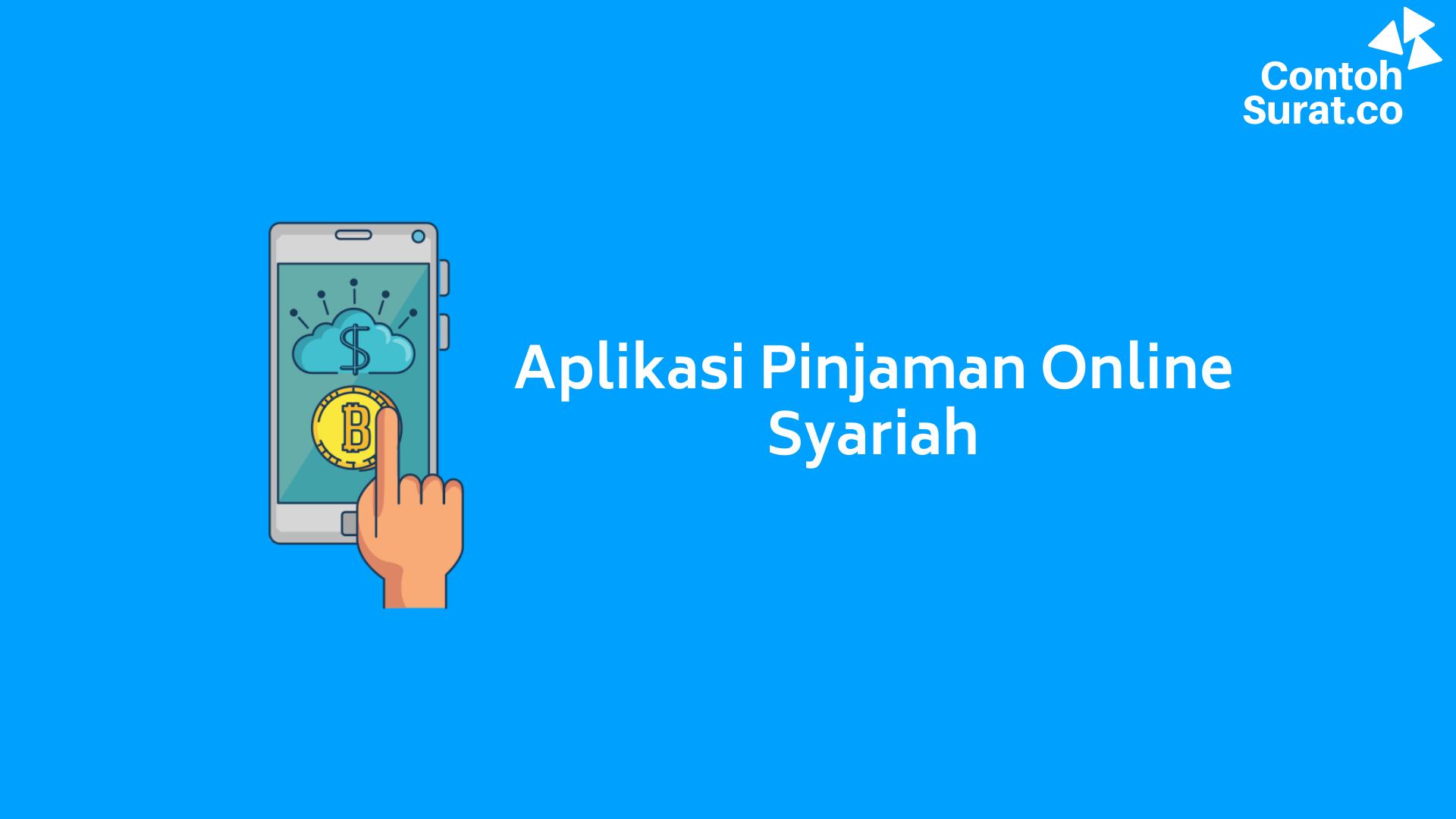 Daftar Aplikasi Pinjaman Online Syariah