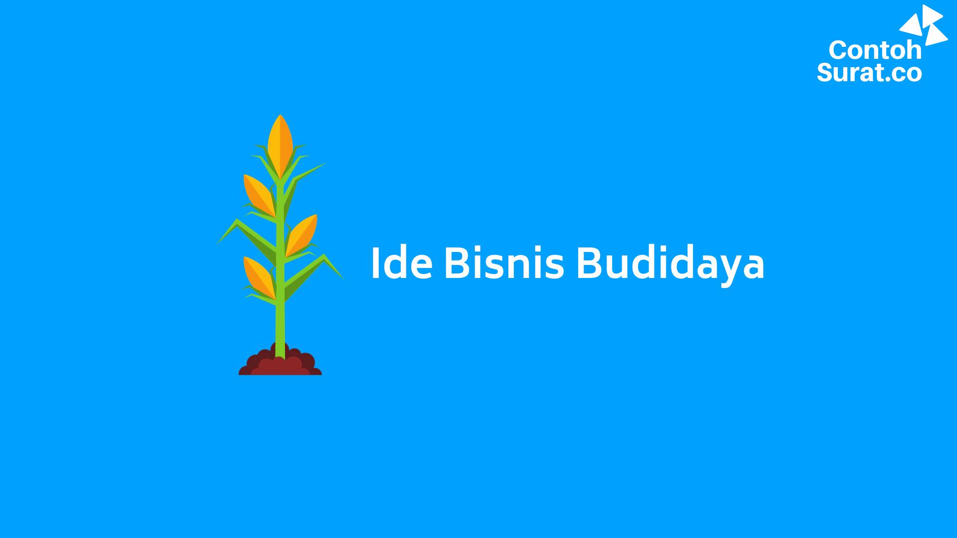 Ide Bisnis Budidaya